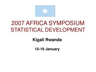 2007 AFRICA SYMPOSIUM  STATISTICAL DEVELOPMENT
