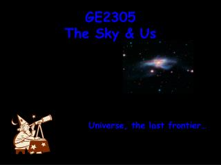 GE2305 The Sky & Us