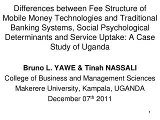 Bruno L. YAWE & Tinah NASSALI College of Business and Management Sciences
