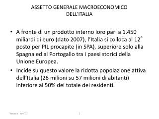 ASSETTO GENERALE MACROECONOMICO DELL'ITALIA