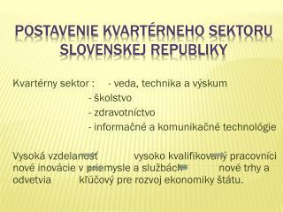 POStavenie  kvartérneho sektoru   slovenskej republiky