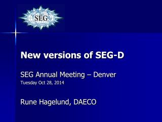 New versions of SEG-D