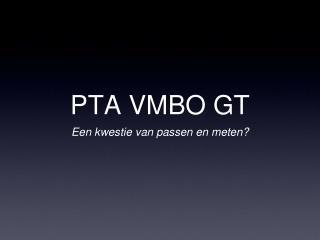 PTA VMBO GT