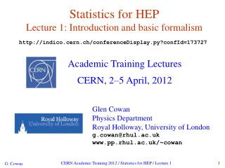 Statistics for HEP Lecture 1: Introduction and basic formalism
