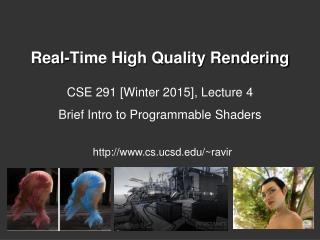 Real-Time High Quality Rendering