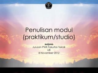 Penulisan modul (praktikum/studio)