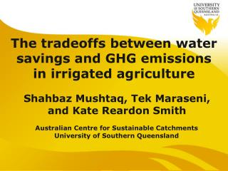 The tradeoffs between water savings and GHG  emissions in irrigated agriculture