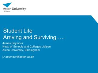Student Life Arriving and Surviving…..