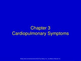 Chapter 3 Cardiopulmonary Symptoms