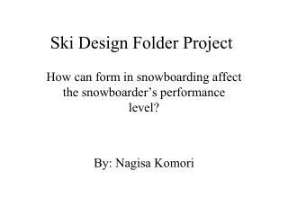 Ski Design Folder Project