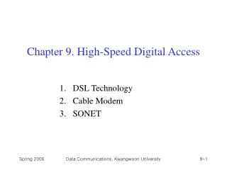 Chapter 9. High-Speed Digital Access