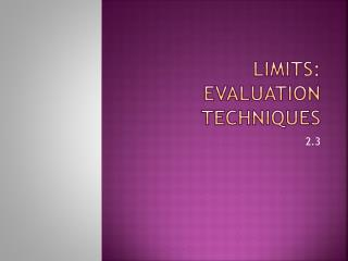 Limits: Evaluation Techniques