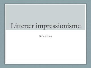 Litterær impressionisme