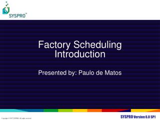 Factory Scheduling Introduction