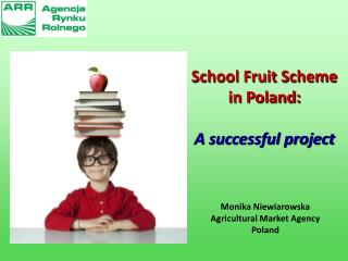 School Fruit Scheme  in Poland: A  successful project