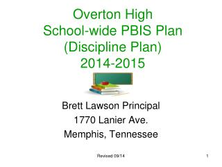 Overton High School-wide PBIS Plan (Discipline Plan)  2014-2015