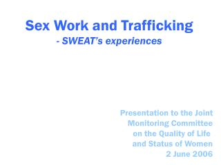 Sex Work and Trafficking - SWEAT's experiences