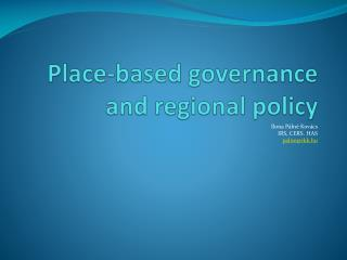 Place-based governance  and  regional  policy