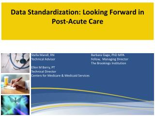 Data Standardization: Looking Forward in Post-Acute Care