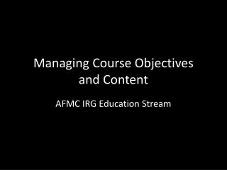Managing  Course Objectives  and Content