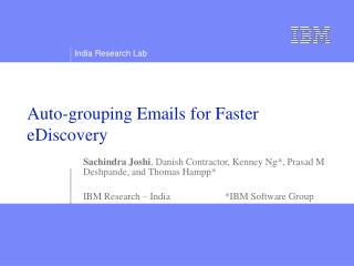 Auto-grouping Emails for Faster eDiscovery