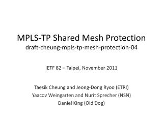 MPLS-TP Shared Mesh Protection draft-cheung-mpls-tp-mesh-protection-04