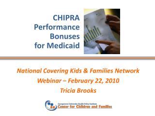 CHIPRA Performance  Bonuses for Medicaid