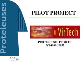 PROTELEUSES PROJECT  IST-1999-20852