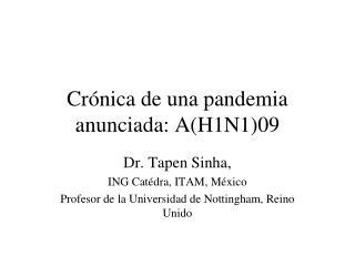 Crónica de una pandemia anunciada: A(H1N1)09