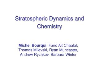 Stratospheric Dynamics and Chemistry