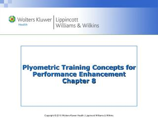 Plyometric Training Concepts for Performance Enhancement Chapter 8