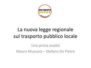 La nuova legge regionale sul trasporto pubblico locale