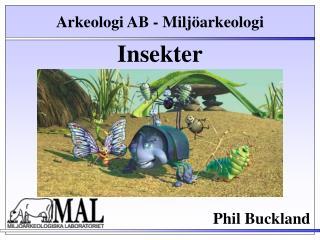 Arkeologi AB - Miljöarkeologi