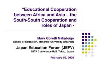 Mary Goretti Nakabugo School of Education, Makerere University (Uganda)