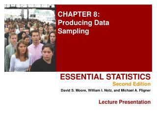 CHAPTER 8: Producing Data Sampling