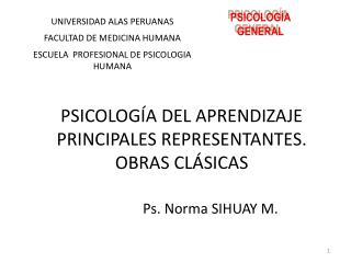 PSICOLOGÍA DEL APRENDIZAJE PRINCIPALES REPRESENTANTES. OBRAS CLÁSICAS