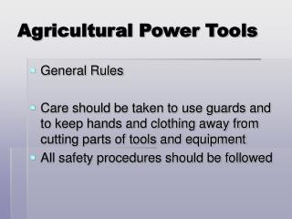 Agricultural Power Tools