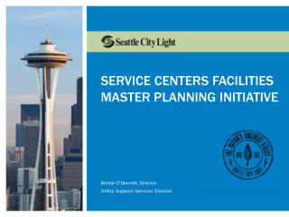 Service Centers Facilities Master Planning Initiative