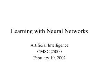 Learning with Neural Networks