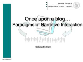 Once upon a blog… Paradigms of Narrative Interaction