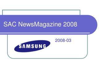 SAC NewsMagazine 2008