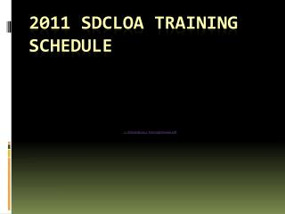 2011 SDCLOA TRAINING SCHEDULE