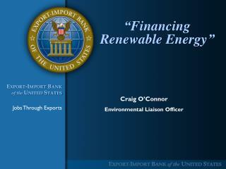 """""""Financing Renewable Energy"""""""