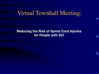 Virtual Townhall Meeting: