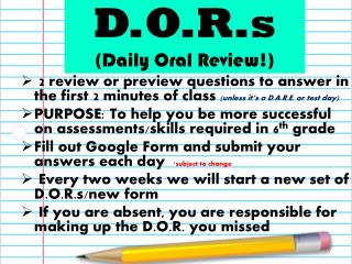 D.O.R.s (Daily Oral Review!)