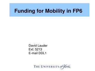 David Lauder Ext: 5213 E-mail DDL1