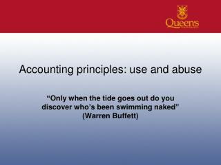Accounting principles: use and abuse