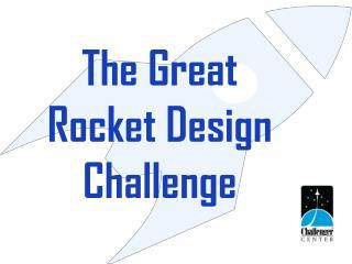 The Great Rocket Design Challenge