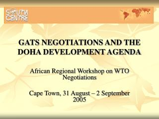 GATS NEGOTIATIONS AND THE DOHA DEVELOPMENT AGENDA