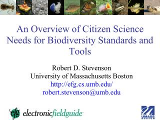 An Overview of Citizen Science Needs for Biodiversity Standards and Tools